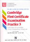 Tài liệu luyện thi chứng chỉ FCE - Cambridge first certificate examination practice 3